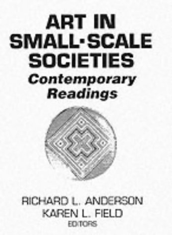 Art in Small-Scale Societies Contemporary Readings 3rd 1993 edition cover