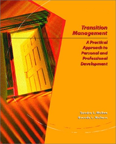 Transition Management A Practical Approach for Personal and Professional Development 2nd 2002 edition cover