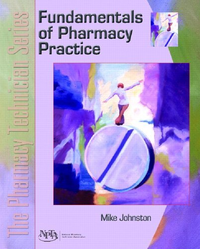 Fundamentals of Pharmacy Practice The Pharmacy Technician Series  2006 edition cover
