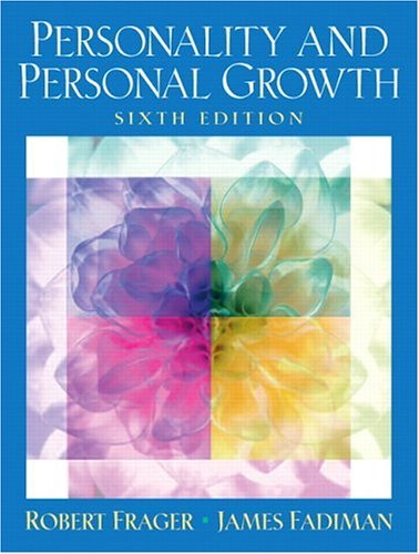 Personality and Personal Growth  6th 2005 9780131444515 Front Cover