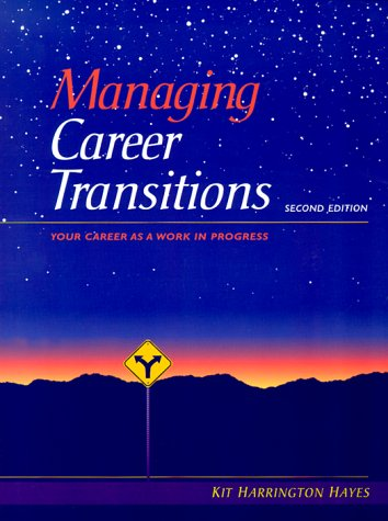Managing Career Transitions Your Career as a Work in Progress 2nd 2000 edition cover