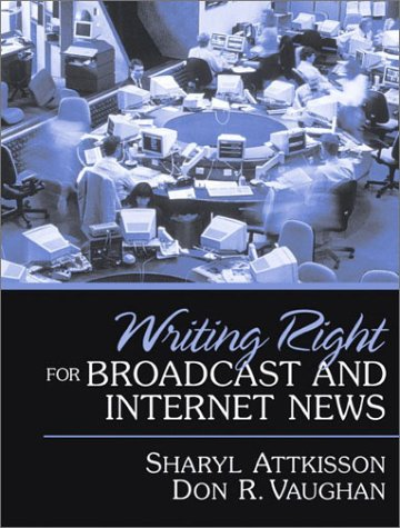 Writing Right for Broadcast and Internet News   2003 edition cover