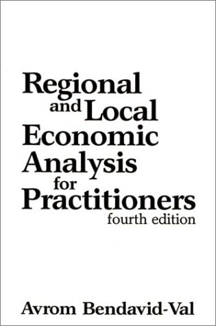 Regional and Local Economic Analysis for Practitioners  4th 1991 9780275937515 Front Cover
