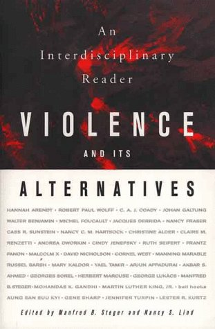 Violence and Its Alternatives An Interdisciplinary Reader  1999 (Revised) edition cover