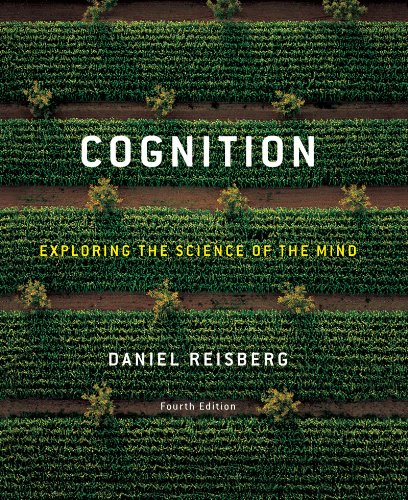 Cognition Exploring the Science of the Mind 4th 2010 edition cover