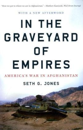 In the Graveyard of Empires America's War in Afghanistan  2010 edition cover
