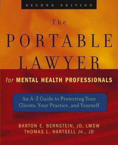Portable Lawyer for Mental Health Professionals An A-Z Guide to Protecting Your Clients, Your Practice, and Yourself 2nd 2004 (Revised) edition cover