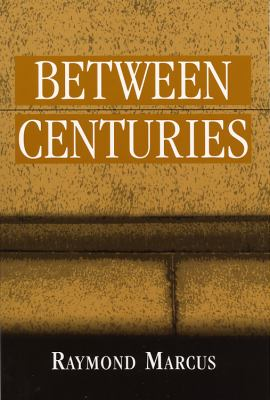 Between Centuries  N/A 9780533161515 Front Cover