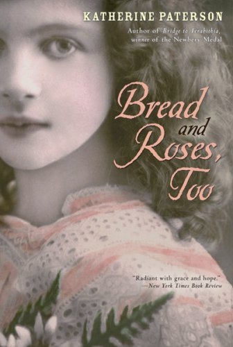 Bread and Roses, Too   2006 9780547076515 Front Cover