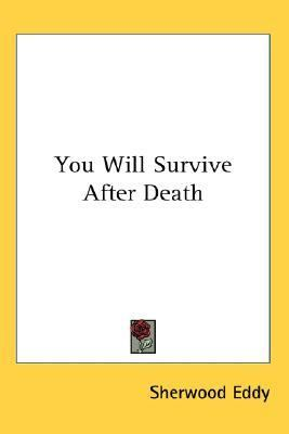 You Will Survive after Death  N/A 9780548123515 Front Cover