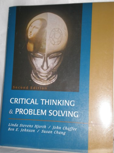CRITICAL THINKING+PROBLEM SOLV 2nd 2001 9780618187515 Front Cover