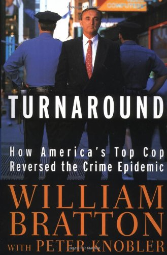 Turnaround How America's Top Cop Reversed the Crime Epidemic  1998 edition cover
