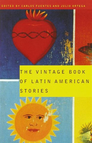 Vintage Book of Latin American Stories   2000 9780679775515 Front Cover
