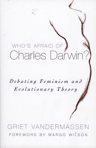 Who's Afraid of Charles Darwin? Debating Feminism and Evolutionary Theory  2005 9780742543515 Front Cover