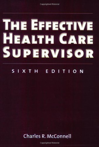 Effective Health Care Supervisor  6th 2007 (Revised) edition cover
