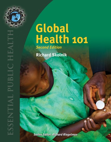 Global Health 101  2nd 2012 (Revised) 9780763797515 Front Cover
