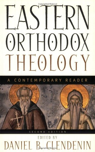 Eastern Orthodox Theology A Contemporary Reader 2nd 2003 edition cover