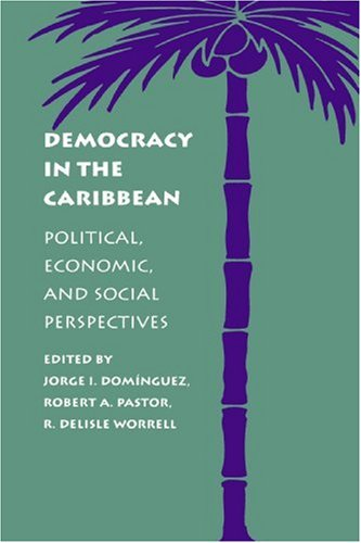 Democracy in the Caribbean Political, Economic, and Social Perspectives  1993 edition cover