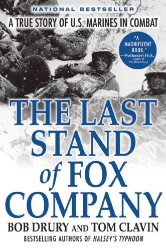 Last Stand of Fox Company A True Story of U. S. Marines in Combat N/A edition cover