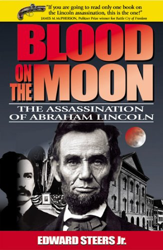 Blood on the Moon The Assassination of Abraham Lincoln  1998 edition cover