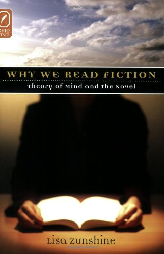 Why We Read Fiction Theory of Mind and the Novel  2006 edition cover
