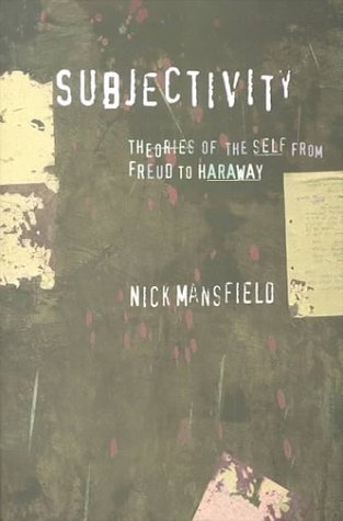 Subjectivity Theories of the Self from Freud to Haraway  2000 edition cover