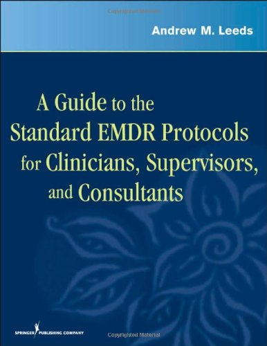 Guide to the Standard EMDR Protocols for Clinicians, Supervisors, and Consultants   2009 edition cover