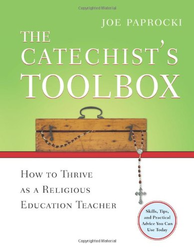 Catechist's Toolbox How to Thrive As a Religious Education Teacher  2007 edition cover