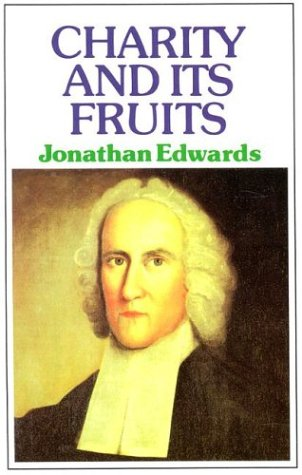 Charity and Its Fruits 1st (Large Type) edition cover