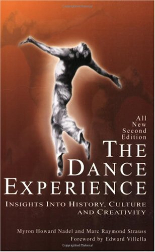 Dance Experience Insights into History, Culture and Creativity 2nd 2003 edition cover