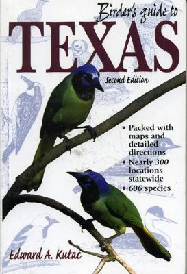 Birder's Guide to Texas  2nd 1998 (Revised) 9780884155515 Front Cover