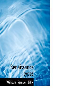 Renaissance Types  N/A 9781115393515 Front Cover