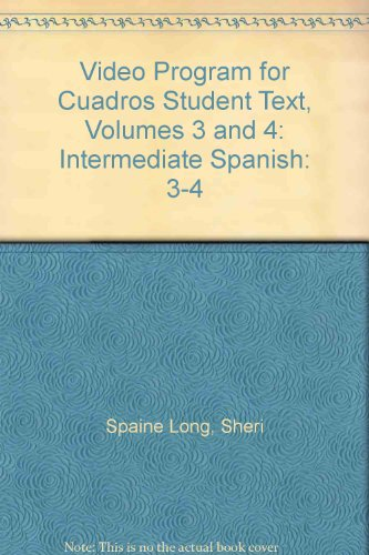 Video Program for Cuadros Student Text, Volumes 3 and 4: Intermediate Spanish   2013 9781133311515 Front Cover