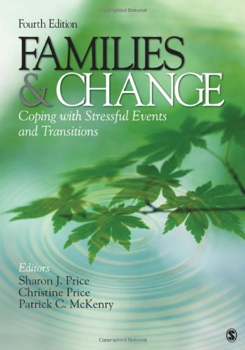 Families and Change Coping with Stressful Events and Transitions 4th 2010 9781412968515 Front Cover