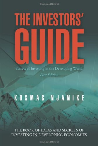 Investors' Guide Secrets of Investing in the Developing World  2013 9781491800515 Front Cover