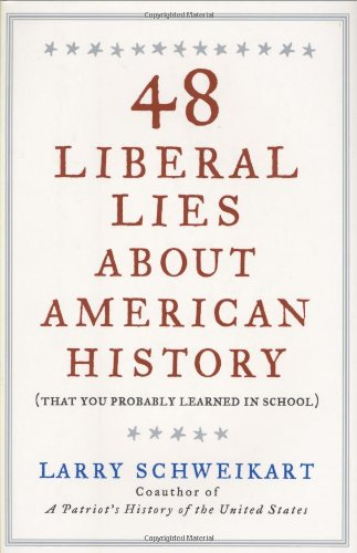 48 Liberal Lies about American History (That You Probably Learned in School)  2008 edition cover
