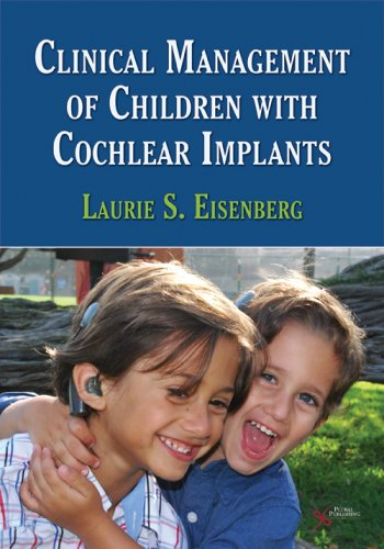 Clinical Management of Children with Cochlear Implants   2009 edition cover