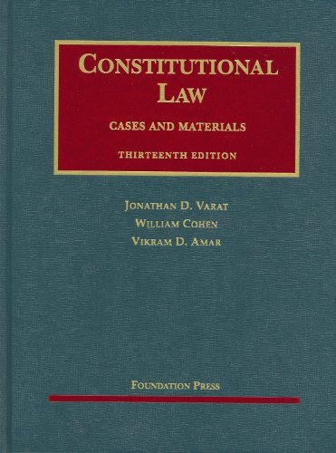 Constitutional Law, Cases and Materials  13th 2009 (Revised) edition cover