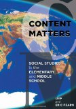 Content Matters Social Studies in the Elementary and Middle School N/A edition cover