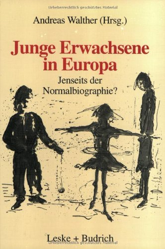 Junge Erwachsene in Europa: Jenseits Der Normalbiographie?  1996 9783810016515 Front Cover