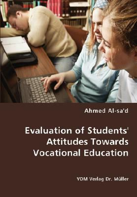 Evaluation of Students' Attitudes Towards Vocational Education N/A 9783836463515 Front Cover