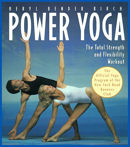 Power Yoga The Total Strength and Flexibility Workout  1995 9780020583516 Front Cover