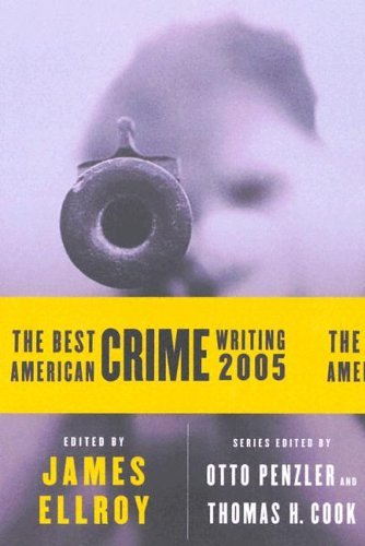 Best American Crime Writing 2005  N/A 9780060815516 Front Cover