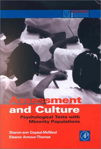 Assessment and Culture Psychological Tests with Minority Populations  2002 9780122904516 Front Cover