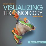 Visualizing Technology Introductory  4th 2016 edition cover
