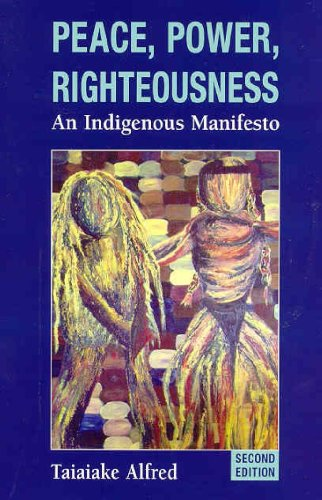 Peace, Power, Righteousness An Indigenous Manifesto 2nd 2008 edition cover