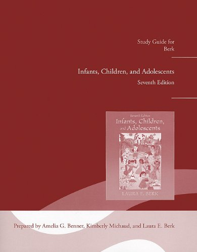 Study Guide for Infants, Children and Adolescents  7th 2012 (Revised) edition cover