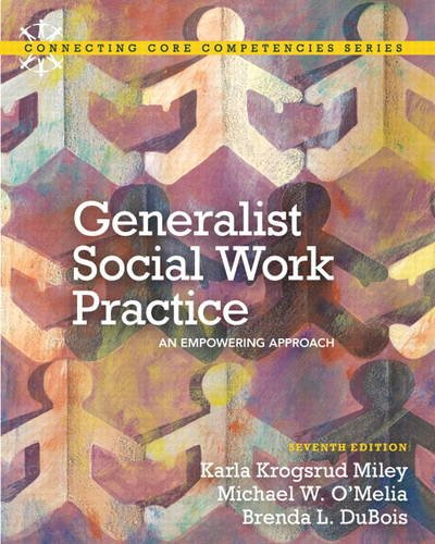 Generalist Social Work Practice An Empowering Approach 7th 2013 (Revised) edition cover