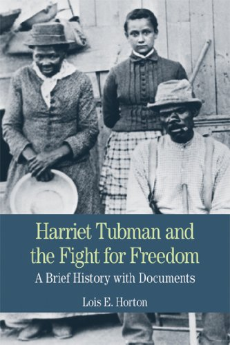 Harriet Tubman and the Fight for Freedom A Brief History with Documents  2013 edition cover