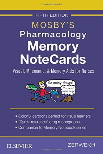 Mosby's Pharmacology Memory NoteCards Visual, Mnemonic, and Memory Aids for Nurses 5th 2019 9780323549516 Front Cover